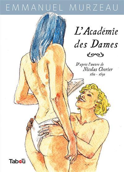 L'académie des dames - Tome 1 : L'académie des dames