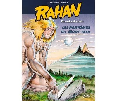Rahan T1 Les Fantômes du mont Bleu
