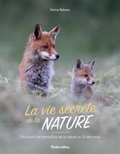 La vie secrète de la nature