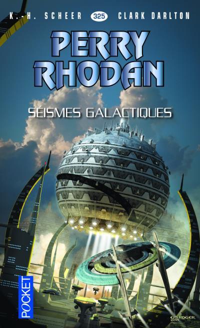 Perry Rhodan - numéro 325 Séismes galactiques