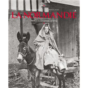 La Normandie à travers la carte postale ancienne
