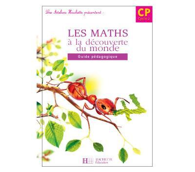 Les Maths à la Découverte du monde CP - Guide pédagogique - édition 2006 ARCOM
