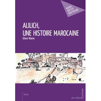Allilich une histoire marocaine