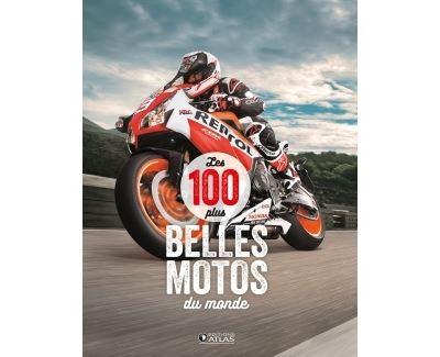 Les 100 plus belles motos du monde
