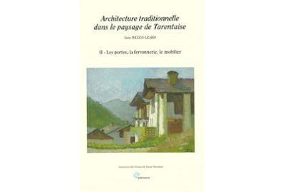 Architecture traditionnelle dans le paysage de Tarentaise