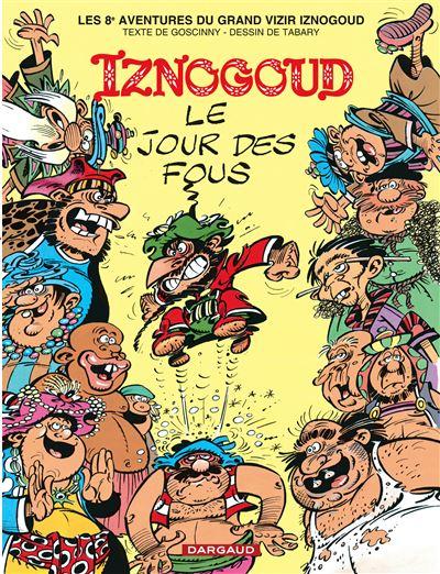 Iznogoud - Le Jour des fous