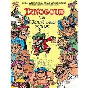 Les aventures du grand vizir IznogoudIznogoud - Le Jour des fous