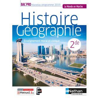 Histoire Geographie Emc 2e Bac Pro Le Monde En Marche Livre Licence Eleve 2019