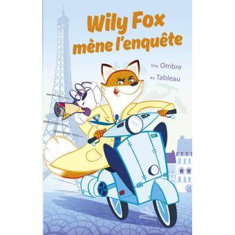 Wily Fox mène l'enquêteWily Fox mène l'enquête - Une Ombre au Tableau