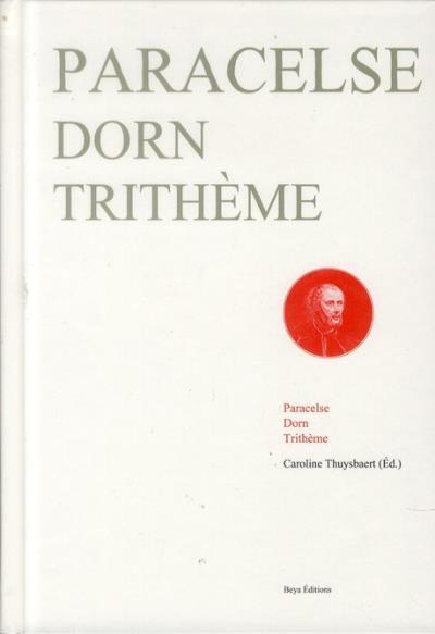 Paracelse Dorn Trithème