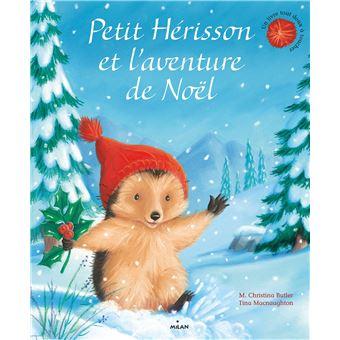 Petit Herisson Petit Herisson Et L Aventure De Noel