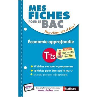 Mes fiches ABC du BAC Economie approfondie Term ES