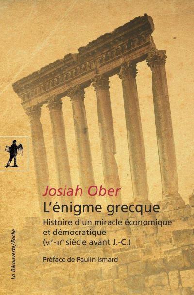 L'énigme grecque - Histoire d'un miracle économique et démocratique (VIe-IIIe siècle avant J.-C.) - 9782348043079 - 9,99 €