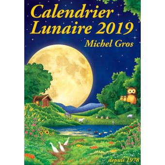 Calendrier Nouvelle Lune 2019.Calendrier Lunaire 2019