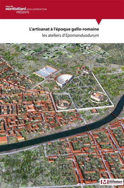 L´artisanat à l´époque romaine - Presses Univeau Franche-Comte