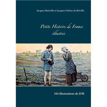 Petite Histoire De France Illustree