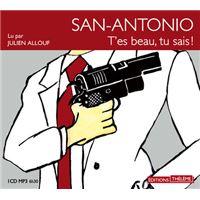 San-Antonio: t'es beau, tu sais!