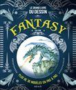 Grand livre du dessin fantasy