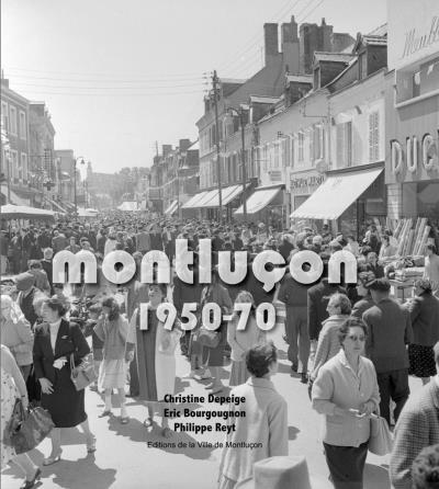 Montlucon 1950-1970