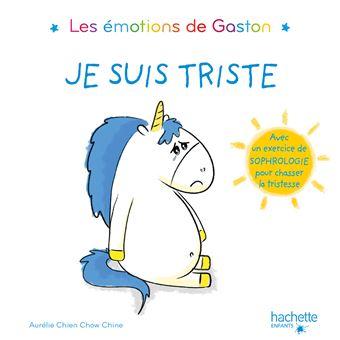 Les émotions de GastonLes émotions de Gaston - Je suis triste
