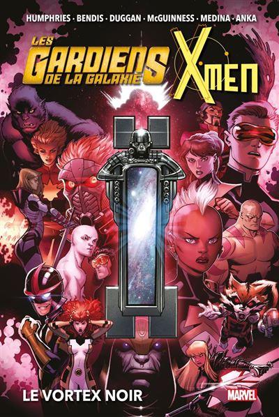 Les Gardiens de la Galaxie & X-Men: Le Vortex Noir - 9791039101776 - 21,99 €