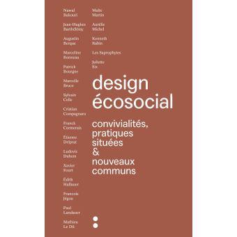 Design ecosocial convivialites pratiques situees et nouveaux