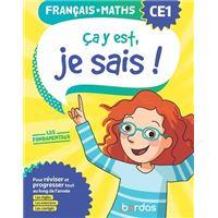 Ça y est, je sais ! Français Maths CE1 - Les fondamentaux
