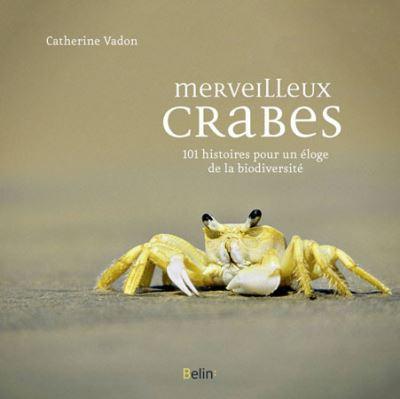 Merveilleux crabes