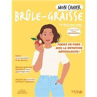 Mon cahier Brûle-graisse -nouvelle édition-