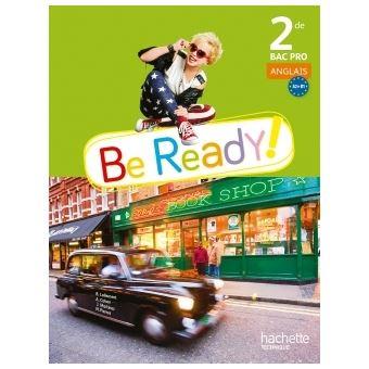 Be ready! 2de Bac pro - Livre élève