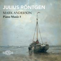 Röntgen : Musique pour piano Volume 3