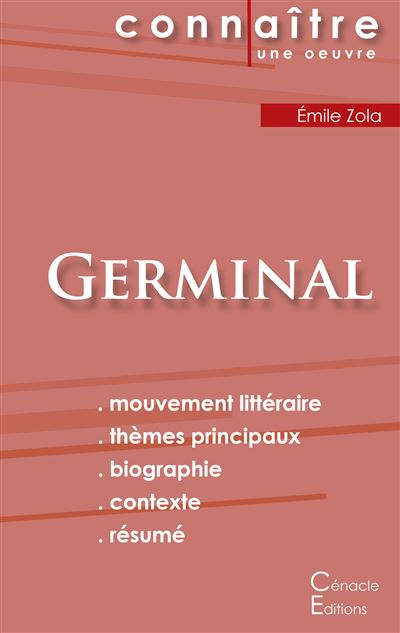 fiche de lecture germinal analyse littéraire de référence et