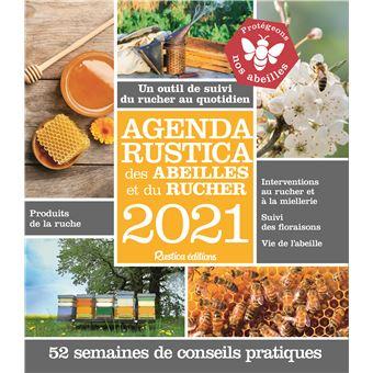 Agenda Rustica des abeilles et du rucher 2021   broché   Gilles