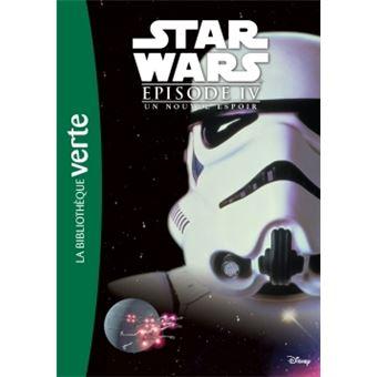 Star Wars Tome 4 Star Wars Episode Iv Un Nouvel Espoir Le Roman Du Film