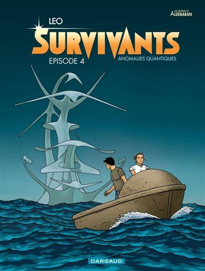 Survivants - Tome 4 : Anomalies quantiques