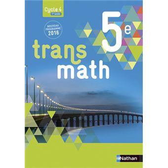 Transmath Mathematiques 5e 2016 Manuel Eleve Grand Format