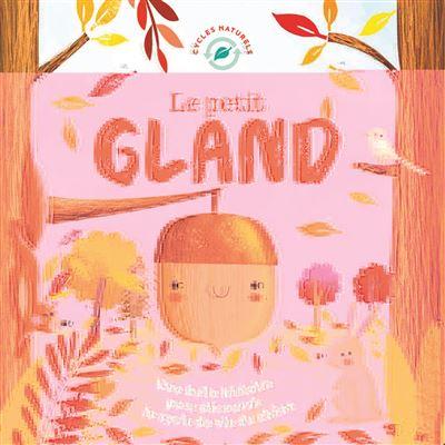 Le Petit Gland / JOYCE  