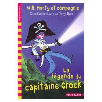 Will, Marty et compagnie, 2:La légende du capitaine Crock