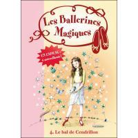 Les Ballerines Magiques 04 - Le bal de Cendrillon