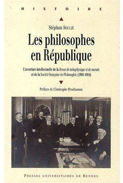 Les philosophes en République l'aventure intellectuelle de la \