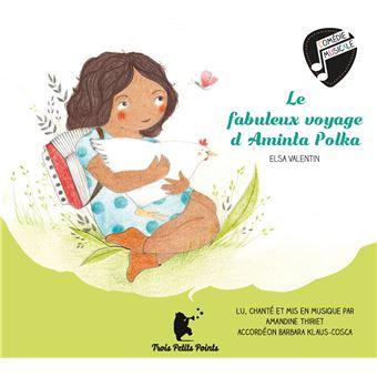 "Afficher ""Le fabuleux voyage d'Aminta Polka"""