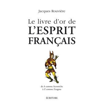 Le livre d'or de l'esprit français