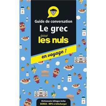 Pour les nulsLe grec pour les Nuls en voyage - Edition 2017-18