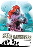 Space Gangsters - tome 2 Plaisir Aquatique