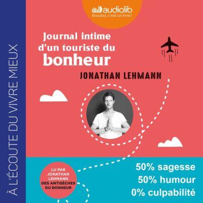 Journal intime d'un touriste du bonheur - Format Téléchargement Audio - 9782367629889 - 16,95 €