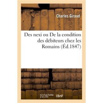 Des nexi ou de la condition des debiteurs chez les romains