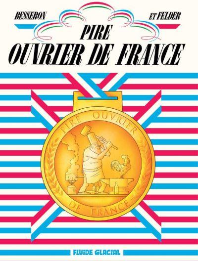 Pire ouvrier de France - 9782352077305 - 9,99 €