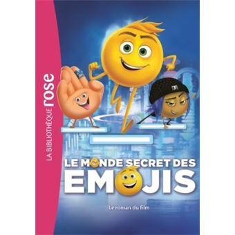 Le Monde Secret Des Emojis Le Roman Du Film