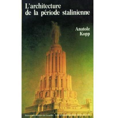 L'architecture de la période stalinienne