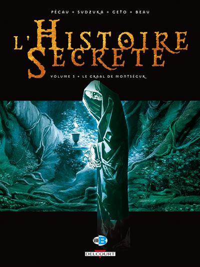 L'histoire secrète T03 Le graal de Monségur